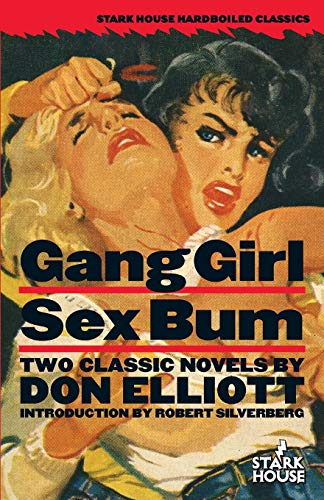 Gang Girl / Sex Bum: Elliott, Don
