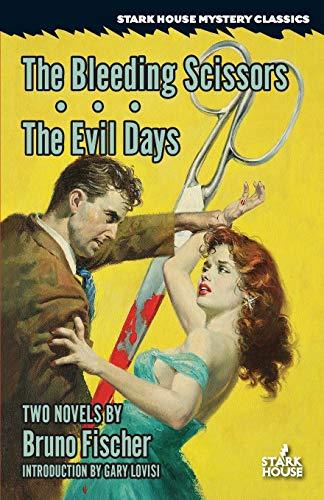 9781933586809: The Bleeding Scissors / The Evil Days