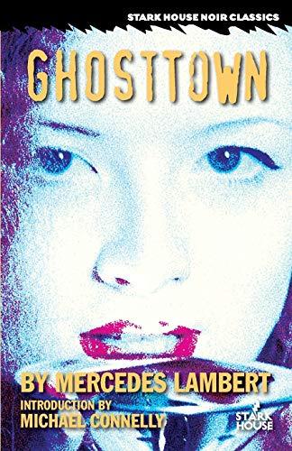 9781933586830: Ghosttown (Stark House Noir Classics)