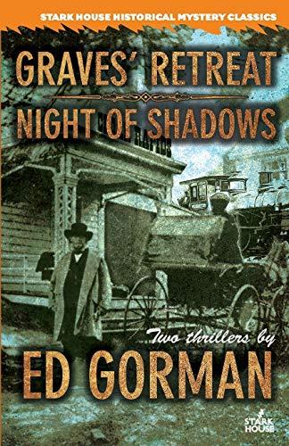 Graves' Retreat / Night of Shadows: Gorman, Ed
