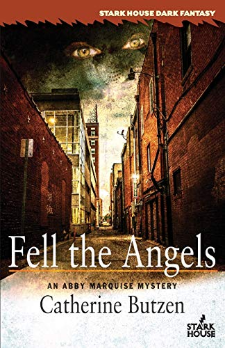 9781933586892: Fell the Angels