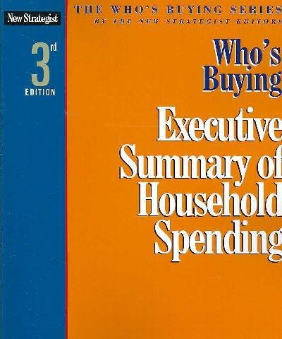 9781933588520: Who's Buying Executive Summary of Household Spending
