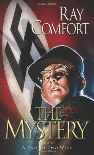 9781933591179: The Mystery: A Tale of Two Wars