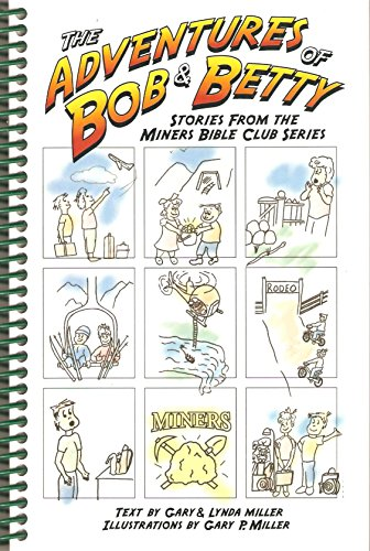 The Adventures of Bob and Betty: Gary Miller; Lynda