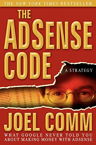 9781933596532: The Adsense Code: What Google Never Told You about Making Money with Adsense