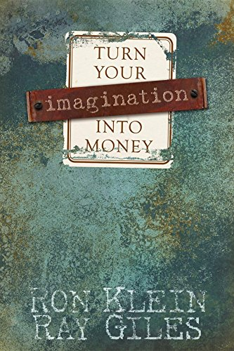 9781933596587: Turn Your Imagination Into Money