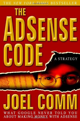 9781933596709: The AdSense Code: What Google Never Told You About Making Money with AdSense