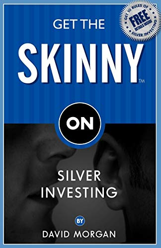 9781933596792: Get the Skinny on Silver Investing