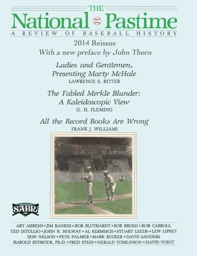 The National Pastime: A Review of Baseball History: Premiere Issue Replica: John Thorn