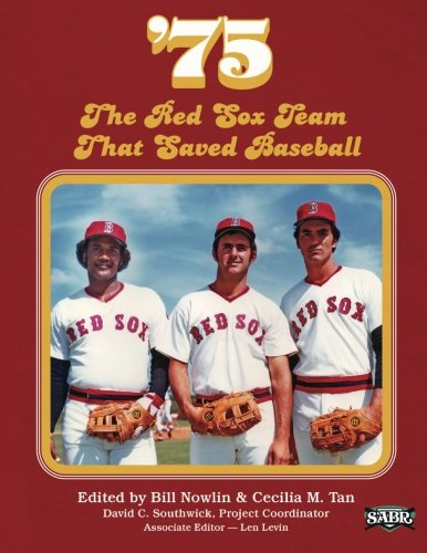 9781933599977: '75: The Red Sox Team That Saved Baseball (The SABR Digital Library) (Volume 27)