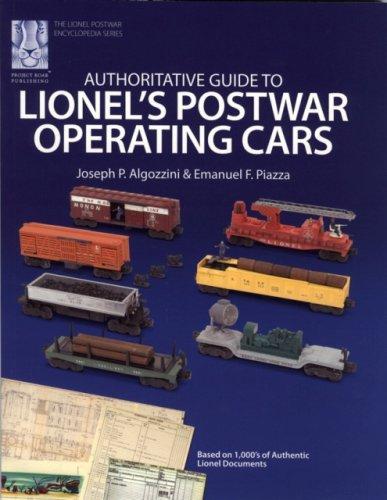 9781933600000: Authoritative Guide to Lionel's Postwar Operating Cars (Lionel Postwar Encyclopedia Series) (The Lionel Postwar Encyclopedia)