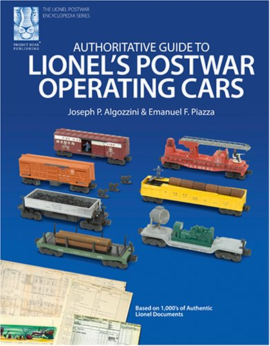 9781933600017: Authoritative Guide to Lionel's Postwar Operating Cars (Lionel Postwar Encyclopedia Series)