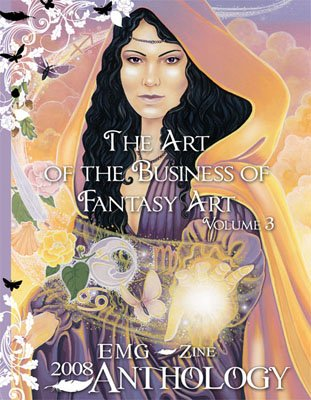 9781933603308: The Art of the Business of Fantasy Art (EMG-Zine Anthology, Volume 3)