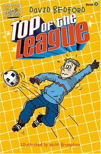 9781933605012: Top of the League (Team Series)