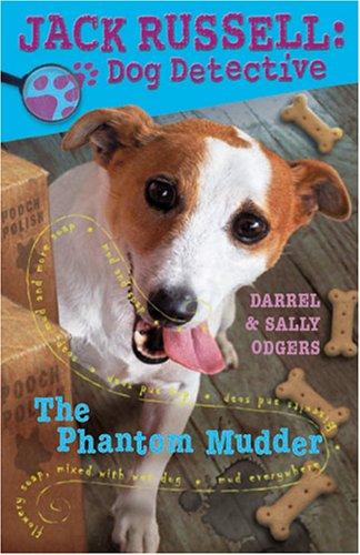 9781933605197: The Phantom Mudder (Jack Russell: Dog Detective)