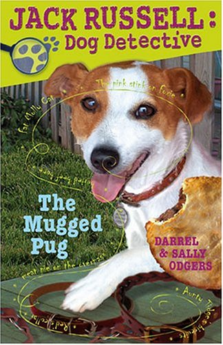 9781933605326: The Mugged Pug (Jack Russell: Dog Detective)