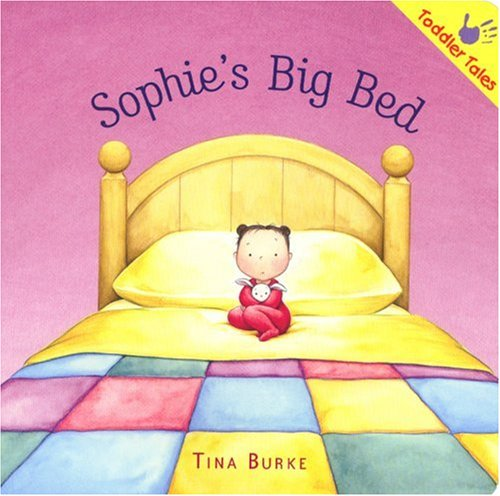 9781933605487: Sophie's Big Bed (Toddler Tales)