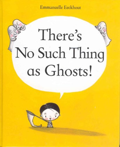 9781933605913: There's No Such Thing as Ghosts!