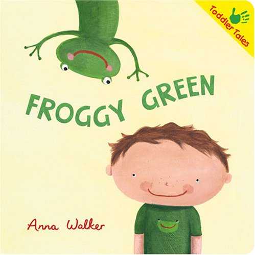 9781933605951: Froggy Green (Toddler Tales)