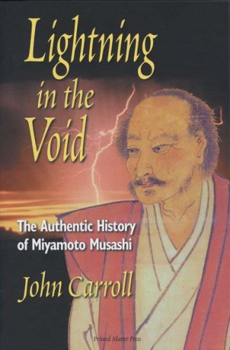 9781933606026: Lightning in the Void: The Authentic History of Miyamoto Musashi
