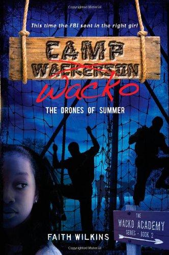 9781933608839: Camp Wacko: The Drones of Summer (Wacko Academy Series)