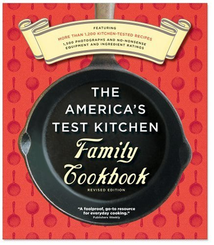 9781933615011: The America's Test Kitchen Family Cookbook, Heavy-Duty Revised Edition