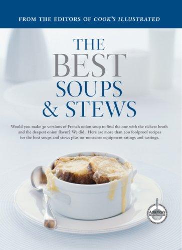 9781933615028: The Best Soups & Stews: A Best Recipe Classic (Best Recipe Series)