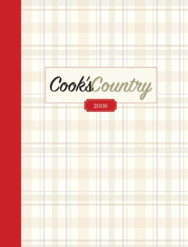 9781933615134: Cook's Country 2006 (Cook's Country Magazine)
