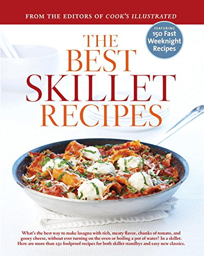 BEST SKILLET RECIPES A BEST RECIPE CLASS