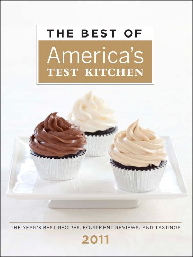 9781933615646: The Best of America's Test Kitchen 2011: The Year's Best Recipes, Equipment Reviews, and Tastings (Best of America's Test Kitchen Cookbook: The Year's Best Recipes)