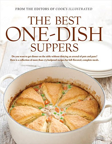 9781933615813: The Best One-Dish Suppers: A Best Recipe Classic (The Best Recipes)