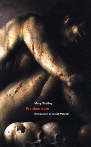 Frankenstein: or The Modern Prometheus: Shelley, Mary
