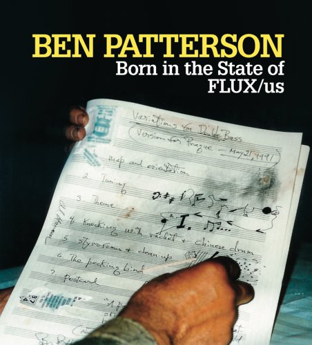 9781933619156: Benjamin Patterson: Born in the State of FLUX/us