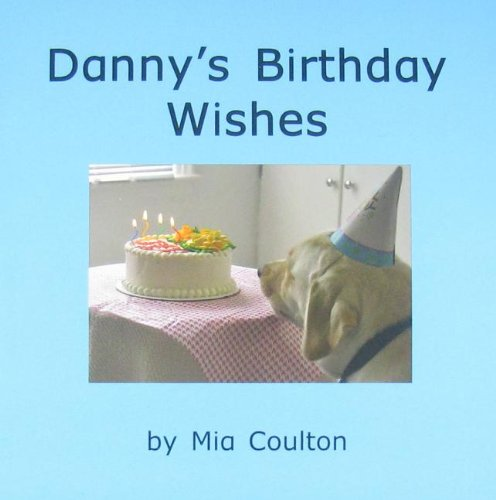 9781933624389: Danny's birthday wishes