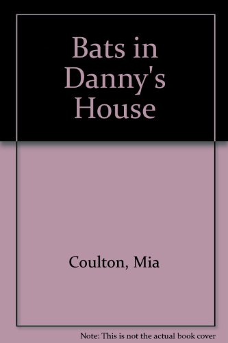 9781933624952: Bats in Danny's House (Oh Danny Boy)