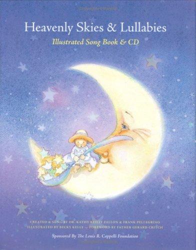 9781933626062: Heavenly Skies and Lullabies: Illustrated Songbook & CD