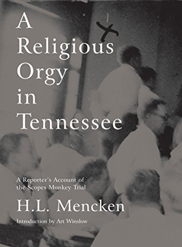 A Religious Orgy In Tennessee (Paperback): H. L. Mencken