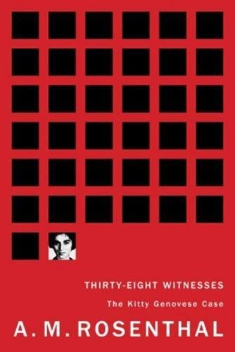 9781933633299: Thirty-eight Witnesses: The Kitty Genovese Case