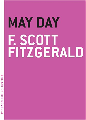 9781933633435: [ May Day (Art of the Novella) [ MAY DAY (ART OF THE NOVELLA) BY Fitzgerald, F Scott ( Author ) Aug-25-2009[ MAY DAY (ART OF THE NOVELLA) [ MAY DAY (ART OF THE NOVELLA) BY FITZGERALD, F SCOTT ( AUTHOR ) AUG-25-2009 ] By Fitzgerald, F Scott ( Author )Aug-25-2009 Paperback