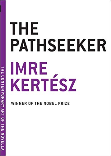 The Pathseeker (The Contemporary Art of the: Imre Kertesz