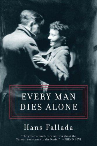 9781933633633: Every Man Dies Alone
