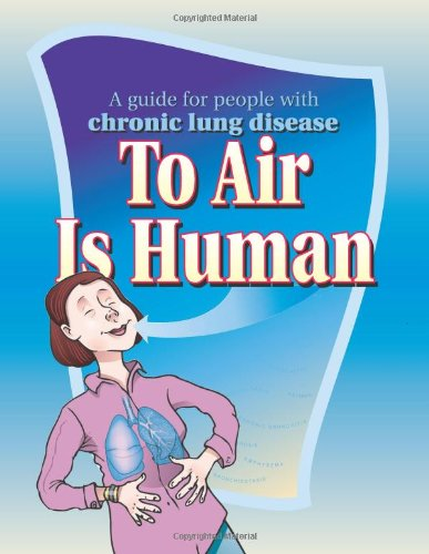 9781933638119: To Air Is Human: A Guide for People with Chronic Lung Disease