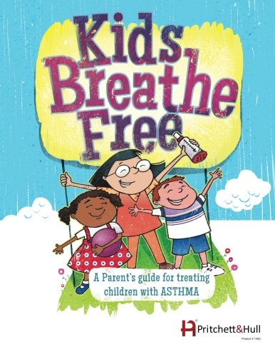 9781933638973: Kids Breathe Free (145C): A parents' guide for treating children with ASTHMA