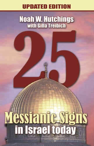 25 Messianic Signs In Israel Today! Updated