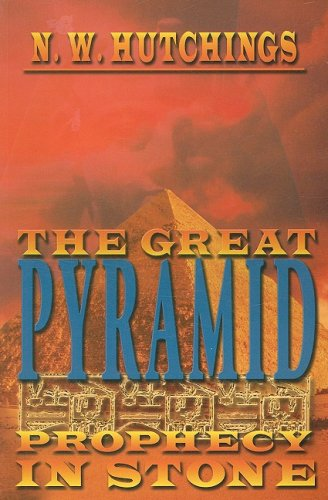 9781933641126: The Great Pyramid: Prophecy in Stone