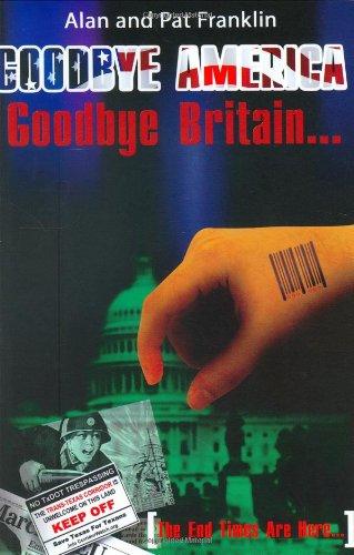 9781933641133: Goodbye America, Goodbye Britain