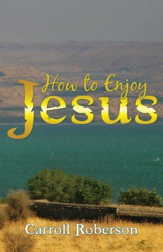 9781933641249: How To Enjoy Jesus