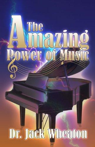 9781933641324: The Amazing Power of Music
