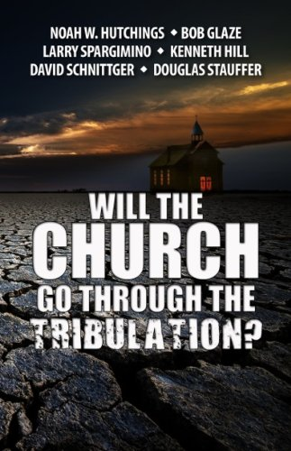9781933641522: Will The Church Go Through The Tribulation