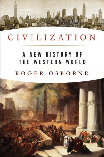 9781933648194: Civilization: A New History of the Western World